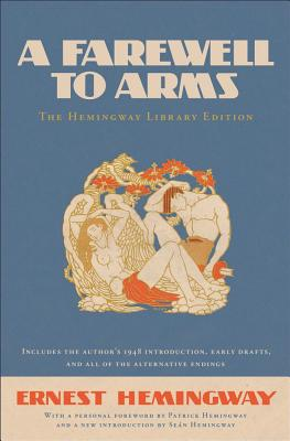 A Farewell to Arms By Hemingway, Ernest/ Hemingway, Patrick (FRW)/ Hemingway, Sean (INT)