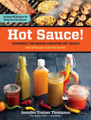 Hot Sauce! By Thompson, Jennifer Trainer